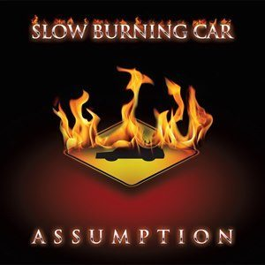 Slow Burning Car - Assumption